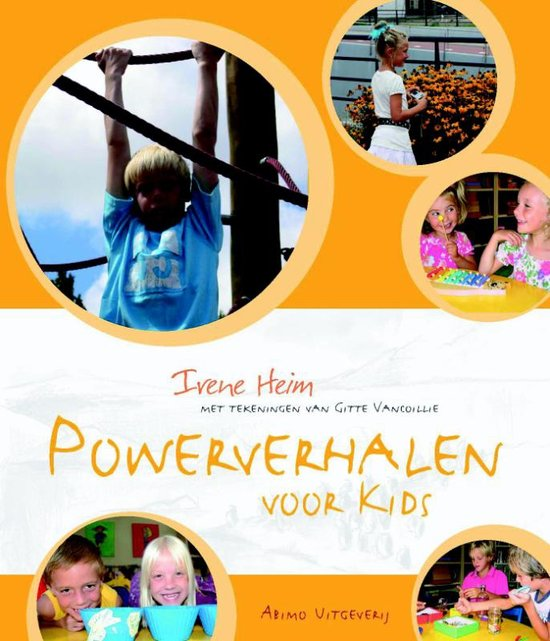 Powerverhalen voor kids, door Irene Heim